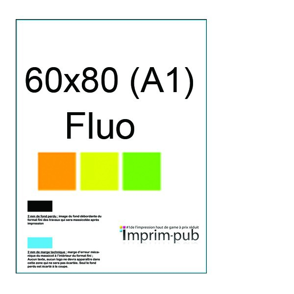 affiche fluo a1 impression affiches fluo a1 60x80 imprimer pas cher. Black Bedroom Furniture Sets. Home Design Ideas