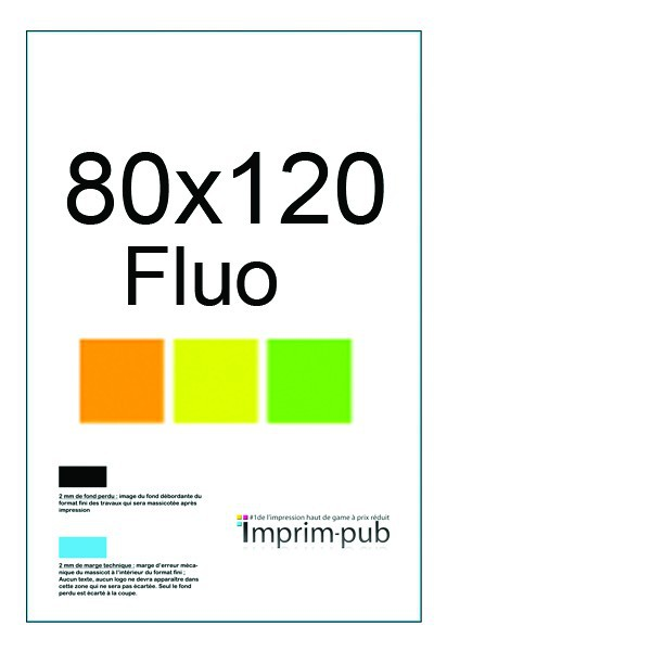 affiche fluo a0 impression affiches fluo a0 80x120. Black Bedroom Furniture Sets. Home Design Ideas